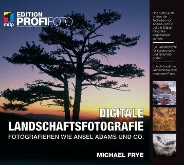 MICHAEL FRYE DIGITALE LANDSCHAFTSFOTOGRAFIE - Mitp