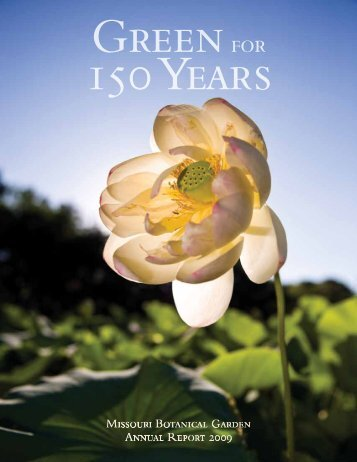 2009 Annual Report - Missouri Botanical Garden