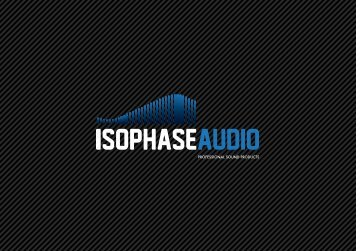 Isophase Quick reference guide - isophaseaudio.co.uk