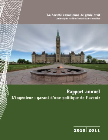 Rapport annuel 2010 - CSCE • Canadian Society for Civil Engineering
