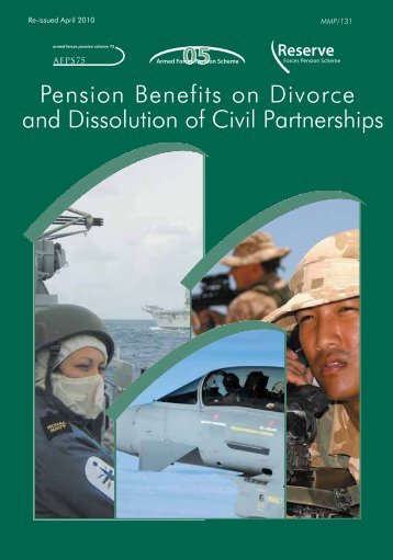 Pension Benefits on Divorce and Dissolution of ... - Ministry of Defence