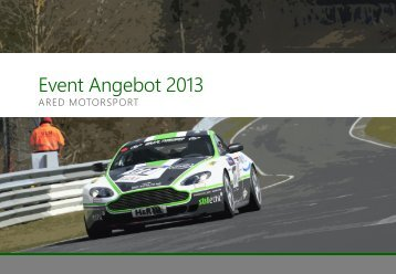 Kunden & Partner Events Incentive Reisen mit - ARED Motorsport