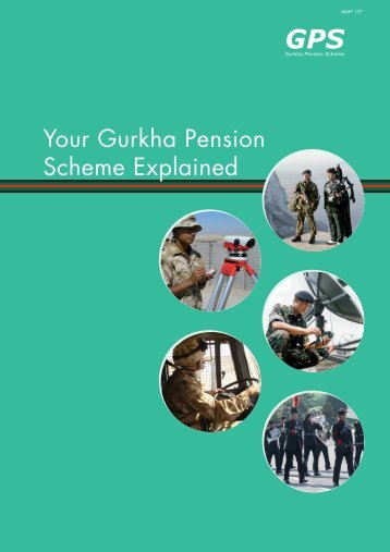 Your Gurkha Pension Scheme Explained - Ministry of Defence