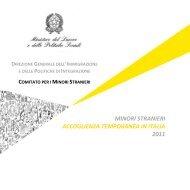 MINORI STRANIERI ACCOGLIENZA TEMPORANEA IN ITALIA 2011