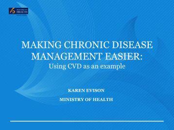 MAKING CHRONIC DISEASE MANAGEMENT EASIER: