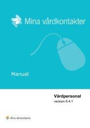 Manual - Användarmanual för vårdpersonal - Mina vårdkontakter