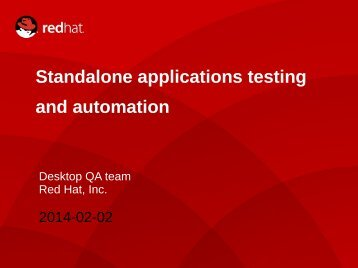 Standalone applications testing and automation