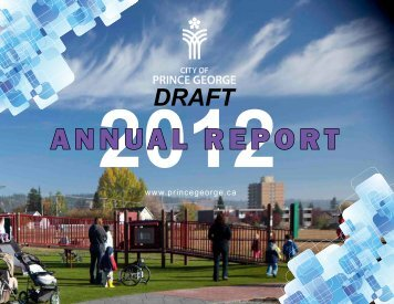 2012 City of Prince George Annual Report