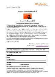 3 Jahre Dokumentarfilmschule 22. und 25. Oktober 2012 ...