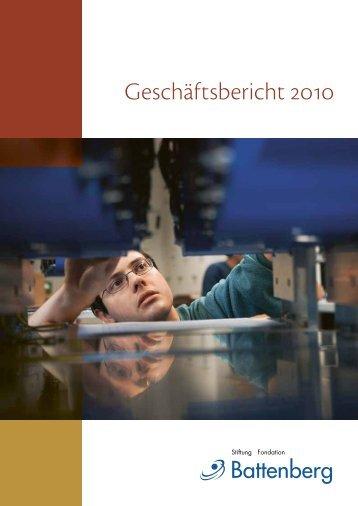 Geschäftsbericht 2010 - Fondation Battenberg