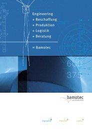 Engineering + Beschaffung + Produktion + Logistik + ... - Bamotec