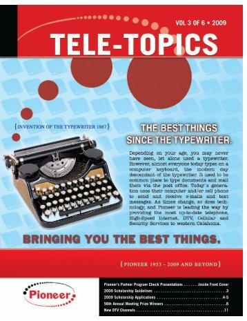 Tele-Topics - 2009 - Vol 3 of 6.pdf - Pioneer Telephone Cooperative ...