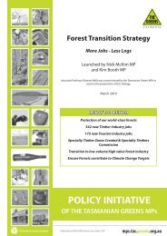 Forest Transition Strategy: More Jobs-Less Logs - Tasmanian ...