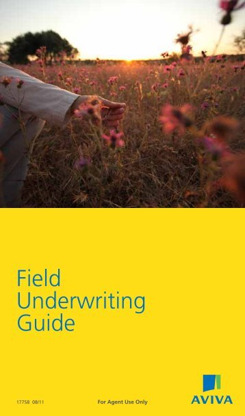 Aviva Field Underwriting Guide - Resource Brokerage
