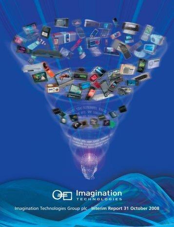 Imagination Technologies Group plc Interim Report 31 October 2008