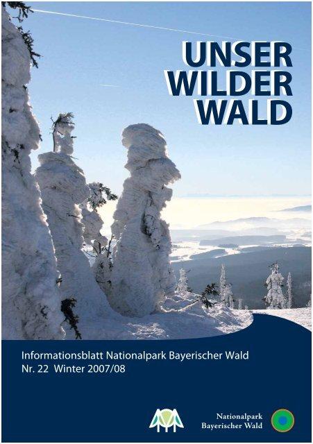 Unser Wilder Wald Nr. 22 - Nationalpark Bayerischer Wald