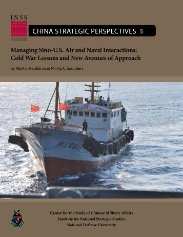 Managing Sino-US Air and Naval Interactions - National Defense ...