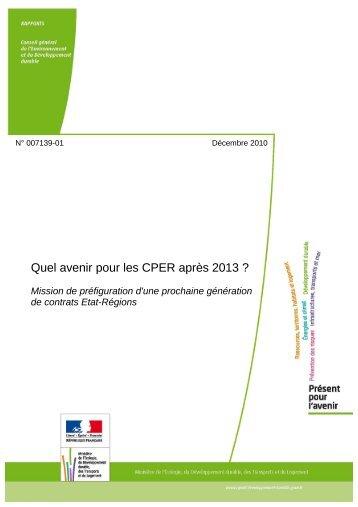 Quel avenir pour les CPER après 2013 ? Mission de ... - Urbamet