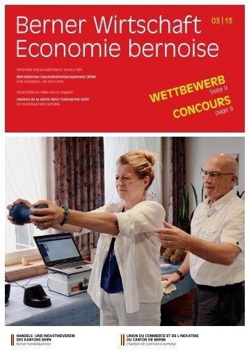 Magazin Berner Wirtschaft 03/2013 - Handels- und Industrieverein ...
