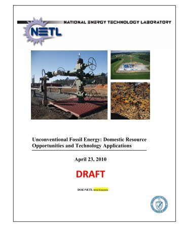 DRAFT Unconventional Fossil Energy - National Energy Technology ...