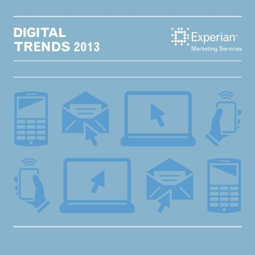 DIGITAL TRENDS 2013 - Experian