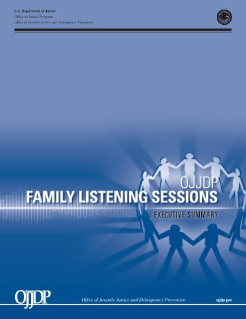 OJJDP Family Listening Sessions: Executive Summary - Office of ...