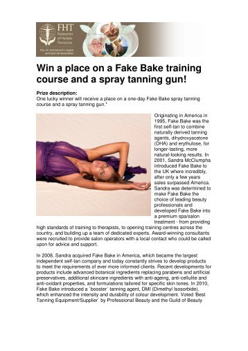 Win a place on a Fake Bake training course and a spray tanning gun!