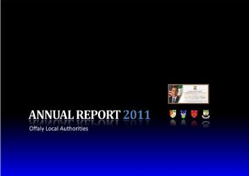 Annual Report 2011.pdf (size 6 MB) - Offaly County Council