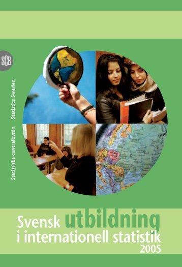 Svensk utbildning (pdf) - Statistiska centralbyrån