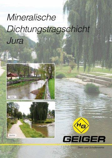 Mineralische Dichtungstragschicht Jura - H. Geiger GmbH Stein