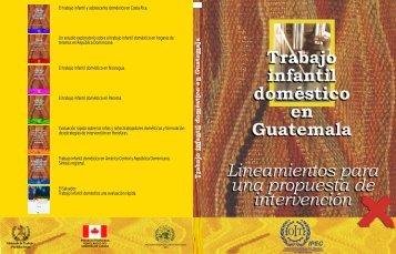 El trabajo infantil doméstico en Guatemala - OIT en América Latina y ...