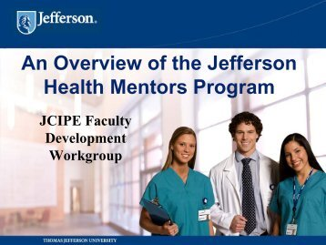 An Overview of the Jefferson Health Mentors Program - jeffline