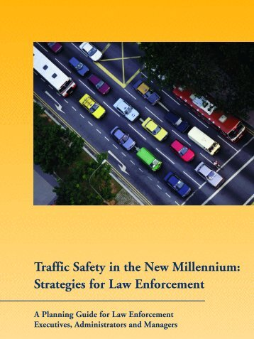 Traffic Safety in the New Millennium: Strategies for Law ... - NHTSA