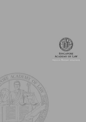 SAL Annual Report 2004-05 - Singapore Academy of Law
