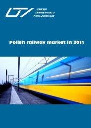 Polish railway market in 2011 - Urząd Transportu Kolejowego