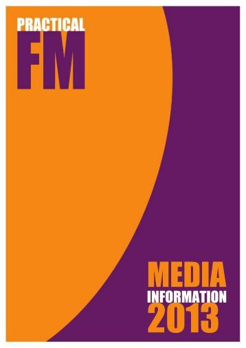 Download the 2013 Media Pack here. - Practical Facilities ...