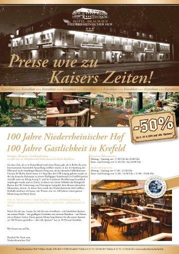 100 Jahre Niederrheinischer Hof 100 Jahre Gastlichkeit in Krefeld