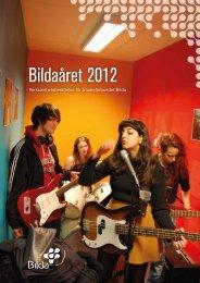 Verksamhetsberättelse 2012 - Studieförbundet Bilda