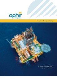 Annual Report 2010 - Ophir Energy
