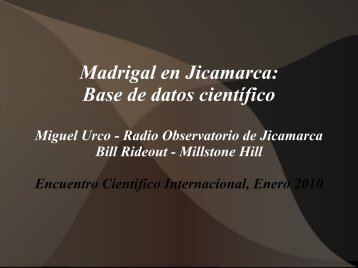 Madrigal en Jicamarca: Base de datos científico