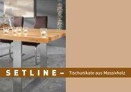SETLINE- Tischunikate aus Massivholz - Niehoff
