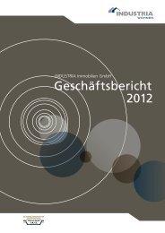 Geschäftsbericht 2012 - INDUSTRIA