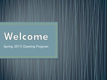 Spring 2013 Opening Program - Eastern New Mexico University