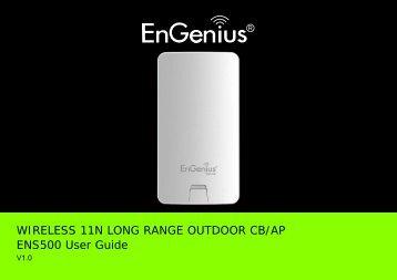 WIRELESS 11N LONG RANGE OUTDOOR CB/AP ENS500 User ...