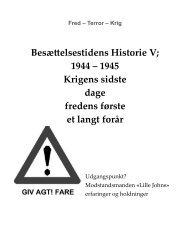 Besættelsestidens Historie V; 1944 – 1945 Krigens ... - Aage Staffe