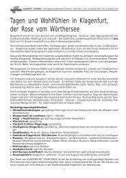 Tagen und Wohlfühlen in Klagenfurt, der Rose vom Wörthersee