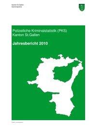 Kriminalstatistik 2010 - Kantonspolizei St.Gallen - Kanton St.Gallen