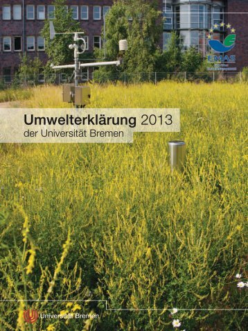 Umwelterklärung 2013 - Ums Uni Bremen - Universität Bremen