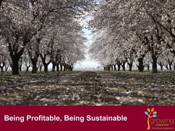 Being Profitable, Being Sustainable - Almond Board of California