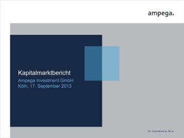 Kapitalmarktbericht - Ampega Investment AG